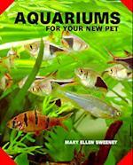 Aquariums for Your New Pet
