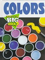 Colors (What's the Big Idea)