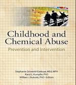 Childhood and Chemical Abuse (Journal of Children in Contemporary Society)