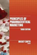 Principles of Pharmaceutical Marketing, Third Edition