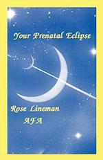 Your Prenatal Eclipse