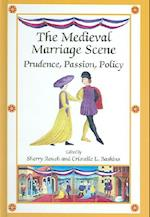 The Medieval Marriage Scene (MEDIEVAL AND RENAISSANCE TEXTS AND STUDIES)