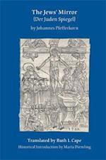 The Jew's Mirror (MEDIEVAL AND RENAISSANCE TEXTS AND STUDIES)