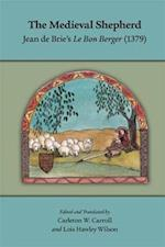 The Medieval Shepherd (MEDIEVAL AND RENAISSANCE TEXTS AND STUDIES)
