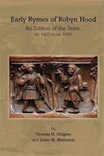 Early Rymes of Robyn Hood (MEDIEVAL AND RENAISSANCE TEXTS AND STUDIES)