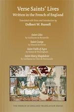 Verse Saints' Lives Written in the French of England (Medieval Renais Text Studies)