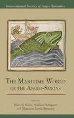 The Maritime World of the Anglo-Saxons (MEDIEVAL AND RENAISSANCE TEXTS AND STUDIES)