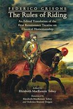 Frederico Grisone's The Rule of Riding (Medieval Renais Text Studies)