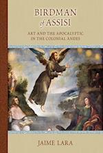 Birdman of Assisi (Medieval and Rennaisance Text Studies)