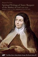 Spiritual Writings of Sister Margaret of the Mother of God 1635-1643 (Other Voice in Early Modern Europe The Toronto Series)