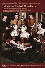 Educating English Daughters (Medieval Renaissance Text Studies)