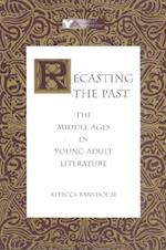 Recasting the Past (Young Adult Literature)