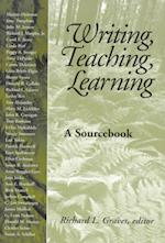 Writing, Teaching, Learning af Emeritus Graves