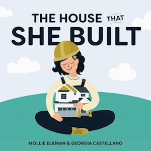 The House That She Built