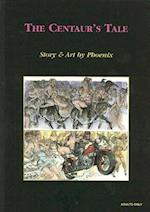 The Centaur's Tale