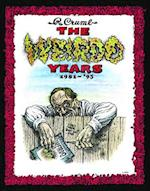 The Weirdo Years by R. Crumb