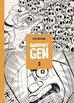 Barefoot Gen, Volume 3 (Barefoot Gen School and Library Edition, nr. 3)
