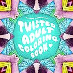 The Twisted Adult Coloring Book