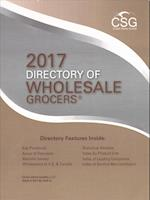 Directory of Wholesale Grocers 2017 (DIRECTORY OF WHOLESALE GROCERS)