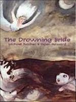 The Drowning Bride (Currency Plays)