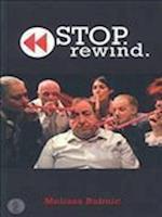 Stop. Rewind.