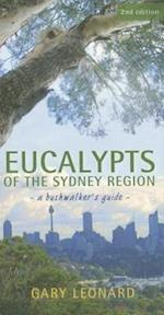 Eucalypts of the Sydney Region af Gary Leonard