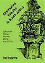Alternative Theatre in South Africa