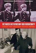 Between Dictatorship and Democracy