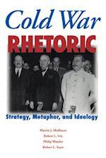 Cold War Rhetoric af Robert L. Ivie, Martin J. Medhurst, Philip Wander