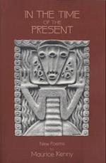 In the Time of the Present (Native American Series)