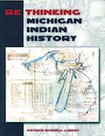Rethinking Michigan Indian History