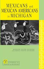Mexicans and Mexican Americans in Michigan (Discovering the Peoples of Michigan)