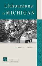 Lithuanians in Michigan (Discovering the Peoples of Michigan)