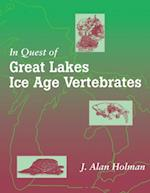 In Quest of Great Lakes Ice Age Vertebrates