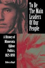 To Be the Main Leaders of Our People (American Indian Studies)