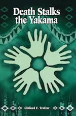 Death Stalks the Yakama