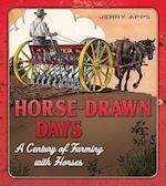 Horse-Drawn Days