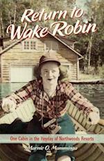 Return to Wake Robin