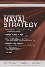 The U.S. Naval Institute on Naval Strategy (U S Naval Institute Wheel Book)