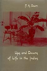 Ups and Downs of Life in the Indies (Library of the Indies)