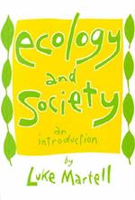 Ecology & Society af Luke Martell