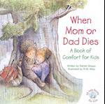 When Mom or Dad Dies af Daniel Grippo