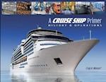 A Cruise Ship Primer