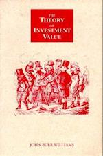 Theory of Investment Value (The Contrary Opinion Library)