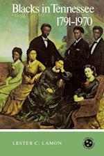 Blacks in Tennessee, 1791-1970 (Tennessee Three Star)