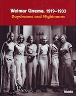 Weimar Cinema 1919-1933: Daydreams and Nightmares af Glenn D Lowry, Thomas Elsaesser, Eric Rentschler