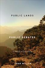 Public Lands, Public Debates af Char Miller