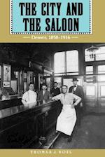 The City and the Saloon af Thomas J. Noel