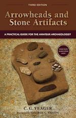 Arrowheads and Stone Artifacts, Third Edition (Pruett)