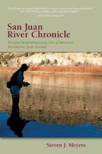 San Juan River Chronicle (The Pruett Series)